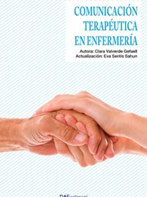 Comunicación terapéutica en enfermería Ed. 2020