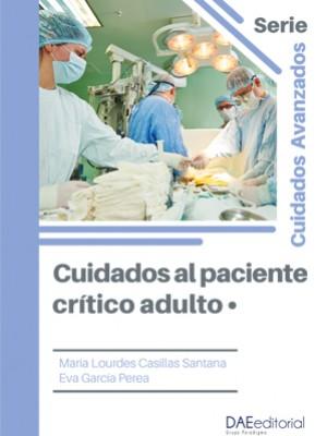 Cuidados enfermeros al paciente crítico adulto I